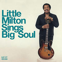 LITTLE MILTON / SINGS BIG SOUL [CD]