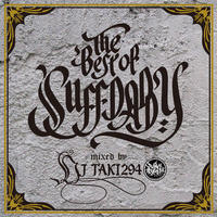 THE BEST OF SUFF DADDY / mixed by DJ TAKI294 [MIX CD]