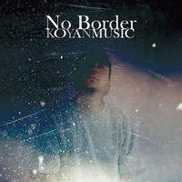KOYAN MUSIC / No Border [2CD]