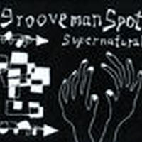 grooveman Spot / Supernatural [CD]