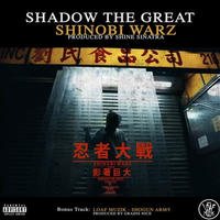 Shadow The Great&Loaf Muzik / Shinobi Warz - ShoGun Army [7inch]