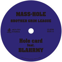 MASS-HOLE&DJ GQ / BROTHER GRIM LEAGUE [7INCH]