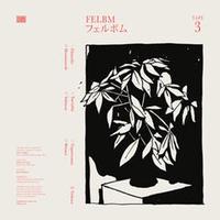 FELBM / Tape 3 : Tape 4 [LP]