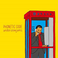 UNDERSLOWJAMS / PHONETIC CODE [CD]