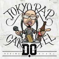 D.O / TOKYO RAP CARTEL [CD]