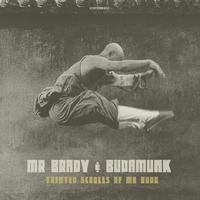 Mr. Brady & Budamunk / Tainted Scrolls of Mr Buda [CDR]