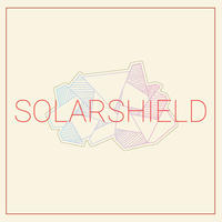 Solar Shield / Solar Shield [LP]