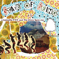 J.Lamotta すずめ and The Dizzy Sparrow / State Of Being 45's [7inch]