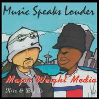 MAJOR WEIGHT MEDIA / MUSIC SPEAKS LOUDER [LP]