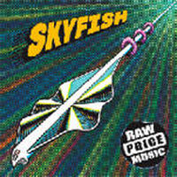 SKYFISH / RAW PRICE MUSIC [CD]