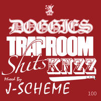 J-SCHEME / doggies trap room shit$ MIX KNZZ [MIX CD]