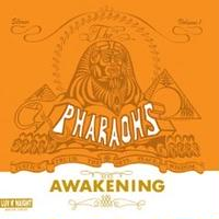 The Pharaohs / Awakening [LP]
