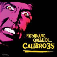Calibro 35  / Ritornano Quelli Di (The Return of) [2LP]