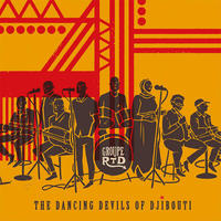 Groupe RTD / The Dancing Devils of Djibouti [2LP]