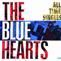 THE BLUE HEARTS / オールタイム・シングルス [4LP]