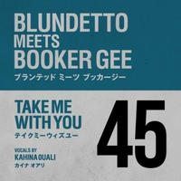 Blundetto meets Booker Gee / Take Me With You [7inch]
