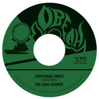 The Soul Chance / Christmas Sweet b/w Sweet Dub 45 (Red Vinyl-LTD 200) [7inch]