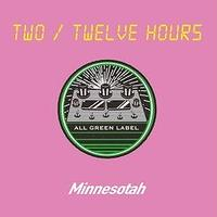 DJ Minnesotah (KANDYTOWN) / TWO - TWELVE HOURS [MIX CD]