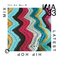 DJ Mu-R / IMA#33 [MIX CD]