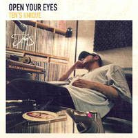 TEN'S UNIQUE / OPEN YOUR EYES [CD]