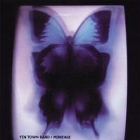 YEN TOWN BAND / MONTAGE [LP]