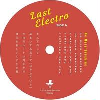 Last Electro / No More Sunshine [7inch]
