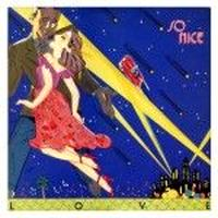 SO NICE / LOVE [CD]