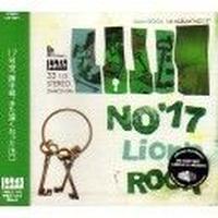 LION'S ROCK / NO'17 [CD]