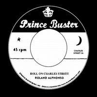 ROLAND ALPHONSO / ROLL ON CHARLES STREET [7inch]