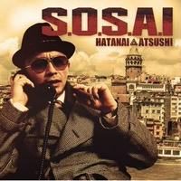 HATANAI ATSUSHI / S.O.S.A.I [CD]