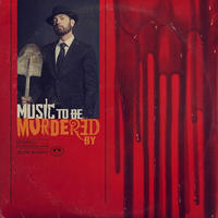 EMINEM / MUSIC TO BE MURDERED BY [2LP]