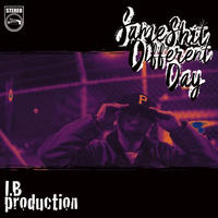 I.B PRODUCTION / SAME SHIT DIFFERENT DAY [CD]