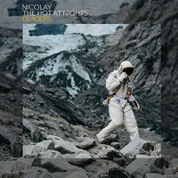 NICOLAY & THE HOT AT NIGHTS / GLACIERS [LP]