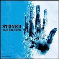 YAGI & ILLSUGI / STONED [CD]
