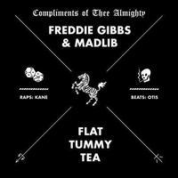 MADLIB & FREDDIE GIBBS / FLAT TUMMY TEA [12inch]
