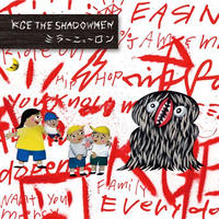 KGE THE SHADOWMEN / ミラーニューロン [CD]