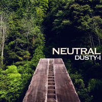DUSTY-I / NEUTRAL [CD]