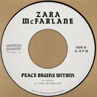Zara McFarlane / Peace Begins Within [7inch]