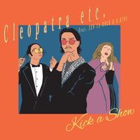 Kick a Show / Cleopatra etc. feat. ZEN-LA-ROCK & G.Rina [7INCH]