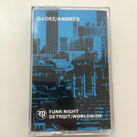 DJ DEZ (a.k.a. ANDRES FROM SLUM VILLAGE) / ANDRES X FUNK NIGHT CASSETTE MIXTAPE [TAPE]