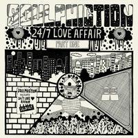 11月下旬 - Soulphiction / 24/7 Love Affair Part.1 [12inch]