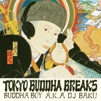 DJ BAKU / TOKYO BUDDHA BREAKS [7inch]