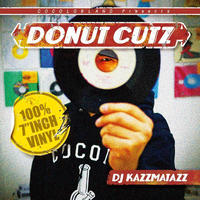 DJ KAZZMATAZZ / DONUT CUTZ [MIX CD]