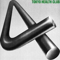 TOKYO HEALTH CLUB / 4 [CD]