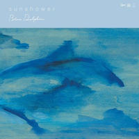 RSD2019 - SUNSHOWER / Blue Dolphin [LP]