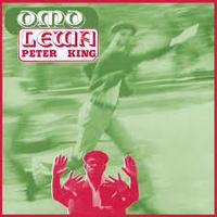 Peter King / Omo Lewa [LP]