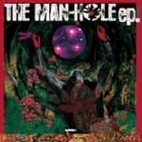 MAN-HOLE (MANTIS X MASS-HOLE) / THE MAN-HOLE ep [CD]