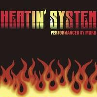 Muro / Heatin'System Vol.1 -Remaster Edition [MIX CD]