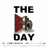 RSD2020 - OWL BEATS×JP a.k.a.chillwired / THE DAY [7inch]