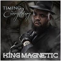 KING MAGNETIC / TIMING IS EVERYTHING [CD]